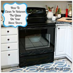 Mom 4 Real: How To Clean In Between The Glass On Your Stove Doors