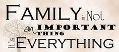Family is not an important thing - It& everything Ogden Utah, Family Is Everything, Professional Photographer, Growing Up, Verses, Angeles, Sayings, Spell Caster, Quotes
