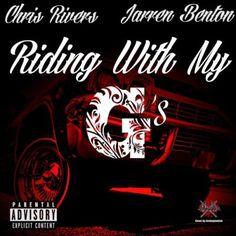 Chris Rivers ft, Jarren Benton - Riding With My G'sChris Rivers ft, Jarren Benton - Riding With My G's