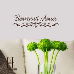Benvenuti Amici Welcome Friends Italian words