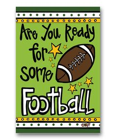 Look what I found on #zulily! 'Are You Ready for Some Football' Canvas Flag #zulilyfinds