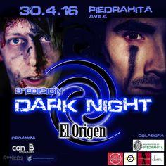 """DARK NIGHT """"El Origen"""" – 3ª Edición 10% DTO. USUARIOS NEARGAY, cuando compres tus entradas deja este código de descuento exclusivo:  DNELORIGENNEAR"""