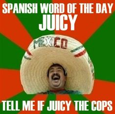 "In Honor of Cinco De Mayo, Here are The 19 Best Sombrero Guy ""Mexican Words of the Day"". Hilarious sombrero man with his Mexican Word of the Day. Lol, Haha Funny, Funny Stuff, Funny Shit, Funny Things, Funniest Things, Random Things, Random Stuff, Random Humor"