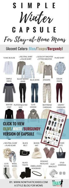 "Are you a stay-at-home mom needing ideas for a flexibly stylish but comfortable wardrobe? Easy style is provided with this carefully designed winter ""capsule"" plan for busy moms! The colors are so beautiful! Blue, taupe, burgundy, olive... The blog post h"