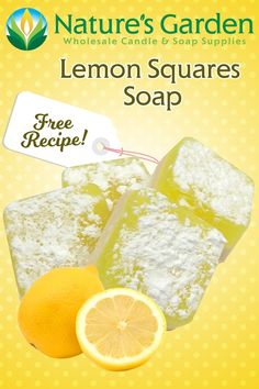 Free Lemon Squares Soap Recipe by Natures Garden