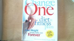 Change One Diet and Fitness: Updated and Expanded (Hardcover) - Nonfiction