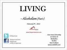 This week on LIVING Dr Alfred Sparman - Interventional Cardiologist and health promotions advocate was joined by Jane who has been battling against Alcoholism all of her life.  In this moving episode she talks about how alcohol effected her life, slowly increasing its grip on her and robbing her of so much. It is a very moving story about one woman's batter with alcoholism.  (to be continued in the next episode).