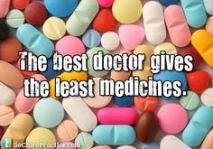 """""""The best doctor gives the least medicines."""" ~Benjamin Franklin Quote"""