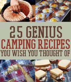25 Genius Camping Recipes