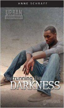 Amazon.com: Outrunning the Darkness (Urban Underground #1) (9781616510008): Anne Schraff: Books
