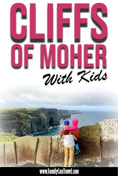 Are the Cliffs of Moher too dangerous to visit with kids? Here is everything you need to know about visiting the Cliffs of Moher with kids. Hiking With Kids, Travel With Kids, Family Travel, Family Trips, European Travel Tips, European Vacation, Ireland With Kids, Family Adventure, Adventure Travel