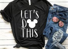 Excited to share this item from my shop: Lets Do This Disney Mickey Tee-GLITTER option available-disney world-magic kingdom-animal kingdom-epcot-hollywood stuidos Disney On Ice, Cute Disney, Disney Style, Disney Mickey, Mickey Mouse, Disney Cruise, Disney World Shirts, Disney Shirts, Disney Outfits