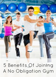 5 Benefits Of Joining A No Obligation Gym