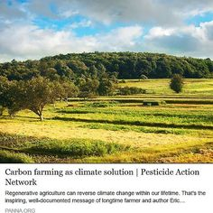 Carbon Farming as Climate Solution? YES! Thanks Pesticide Action Network North America for this great piece!