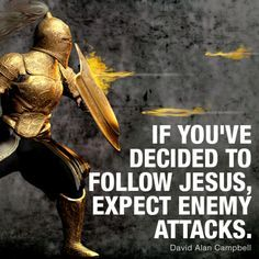 Put on the full armor of GOD because Satan wont give up attacking you until youre gone. He doesnt want you going to Heaven and he will do anything he can to steer you away from JESUS Christian Warrior, Christian Faith, Christian Quotes, Christian Friends, Christian Pictures, Warrior Quotes, Prayer Warrior, Spiritual Warrior, Bible Verses Quotes