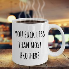 You Suck Less Than Most Brothers You Suck Less Brother Card