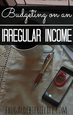 5 Tips for Budgeting on an Irregular Income. It takes a little more effort to budget on an irregular income as opposed to a steady income, but it's worth the effort to gain peace.