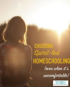 Who's in charge of your homeschool? Here's one mom's story about spirit-led homeschooling, and following God at all times (even down the uncomfortable path).