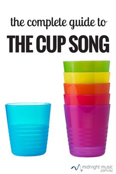 RHYTHM: The Complete Guide To The Cup Song! ♫ Click through to read more or repin for later! ♫