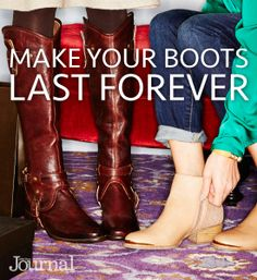 How to Make Your Boots Last Forever!