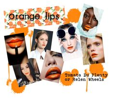 """""""Orange Lips"""" by bluebanana ❤ liked on Polyvore featuring beauty"""