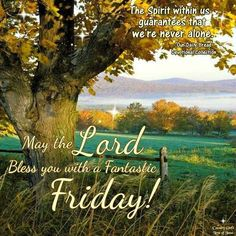 May The Lord Bless You Happy Friday Pictures, Photos, and . May The Lord Bless You Happy Friday Pictures, Photos, and . Happy Friday Pictures, Happy Friday Quotes, Friday Images, Good Day Quotes, Weekend Quotes, Morning Inspirational Quotes, Good Morning Quotes, Daily Quotes, Friday Sayings