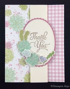 Stampin days; Oh So Succulent, One Big Meaning, Thank You card, Stampin' UP!