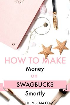 How To Make Money On Swagbucks Smartly Without Wasting Much Time