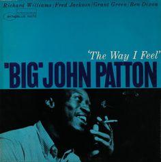 The Way I Feel / John Patton