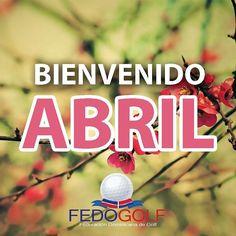 Bienvenido #abril #fedogolf #fedogolfrd