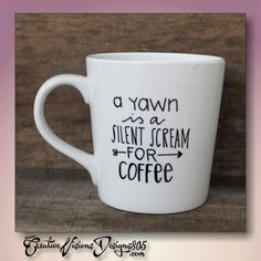 SILENT SCREAM FOR COFFEE Hand Drawn Coffee Mug