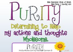 Character Quality: Purity Purity has almost been killed off in American culture because it is seen as stifling to our freedoms and our righ. Sunday School Lessons, Lessons For Kids, Bible Lessons, Teaching Character, Character Counts, Character Qualities, Character Trait, Bible Crafts For Kids, Kids Bible