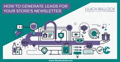 How to Generate Leads for Your Stores Newsletter