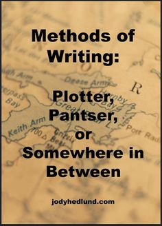 Methods of Writing: Plotter, Panster, or In-Between: http://jodyhedlund.blogspot.com/2014/10/methods-of-writing-plotter-panster-or.html