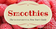 New Year's Guide: Smoothie Recipes