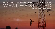 "Don Diablo et Steve Aoki s'unissent pour le titre ""What We Started"" http://xfru.it/6x4Ofl"