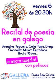 Recital de poesía en Galego con micro aberto en Local Asociación Cultural A Galleira, Ourense Arancha Nogueira, Celia Parra, Diego González, Miriam Ferradáns, Rochi Nóvoa