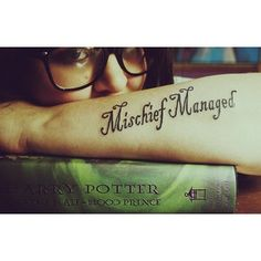 Mischief Managed I like this font...but definitely smaller...and I'm torn between the footprints or getting that awesome flying key/deathly hallows tattoo @Mandy Williams pinned