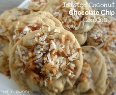 Toasted Coconut  Chocolate Chip Cookies!  They are SO good! MMM!