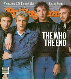 The Who on the cover of Rolling Stone November 1982 Great Bands, Cool Bands, Get Down On It, Blue Soul, Rolling Stone Magazine Cover, Dr Hook, John Entwistle, Pete Townshend, Roger Daltrey