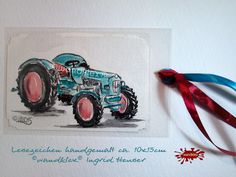 Gastgeschenke - Einzelstück handgemalt Lesezeichen Traktor Retro - ein Designerstück von wandklex bei DaWanda Aquarell - Ein Designerstück von wandklex Ingrid Heuser im kleinen Klexshop auf DaWanda unter http://de.dawanda.com/shop/wandklex  Westentaschenkunst - persönl.Kunststückchen, handgemalt (auch nach Foto) Lesezeichen oder Grußkarte  mal anders;  einzeln handgemalte Miniaturen mit Ihrem individuellen Motiv .  Jede Arbeit  ein Unikat, alle Tierrassen+ natürlich auch Menschen möglich