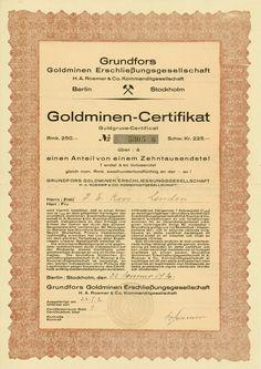 Grundfors Goldminen Erschließungsgesellschaft H. A. Roemer & Co. KG, Berlin, Stockholm, 22.01.1930, Goldminen-Certificate über 250 RM = 225 Schwedische Kronen = 1/10.000stel Anteil, #5305, 29,7 x 21 cm, braun, schwarz, Knickfalte quer, zweisprachig: Deutsch, Schwedisch.