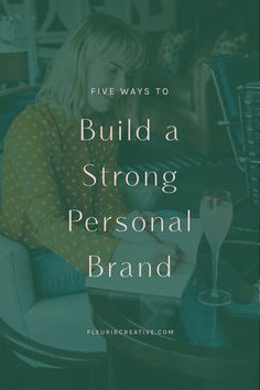 There are two types of brand – a personal brand and a business brand. Even if you don't brand your business under your own name, you can still have a personal brand and I'd highly recommend that you do. Find out the five ways to build a strong personal brand over at fleurircreative.com/blog #fleurircreative #personalbrand #personalbranding