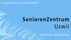 SeniorenZentrum Uzwil, Niederuzwil, Wil, Alters- und Pflegeheim, Alterspflege, Senioren Ferienaufenthalte, Physio- und Ergotherapie