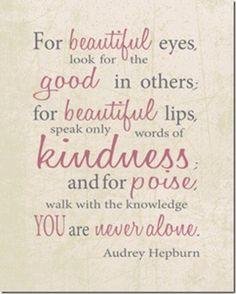 Audrey Hepburn - she was one smart lady.