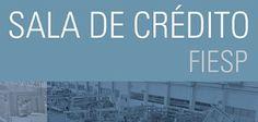 Sala de Crédito FIESP - Participe!