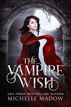 The Vampire Wish by Michelle Madow https://www.amazon.com/dp/B072L7MNXP/ref=cm_sw_r_pi_dp_x_T1zczb02V8K9K