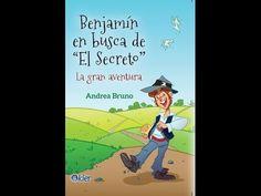 La Ley de Atracción para niños y jóvenes,Benjamín en busca de El Secreto