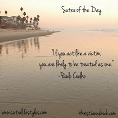 Paulo Coelho : wise words to live by
