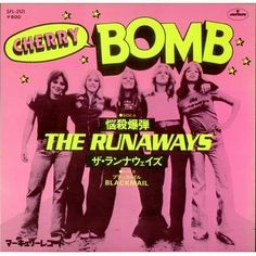 The Runaways 45 RPM Cover (Japan) https://www.facebook.com/FromTheWaybackMachine